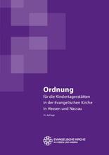 Ordnung für die Kindertagesstätten in der Evangelischen Kirche in Hessen